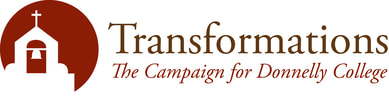 Donnelly College Transformations Campaign